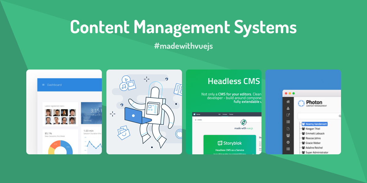 Content Management Systems - Made with Vue js